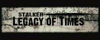 «Stalker: Legacy of Times»
