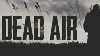 «Dead Air» доступен для открытого тестирования